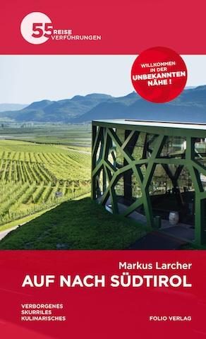 Markus Larcher: Auf nach Südtirol