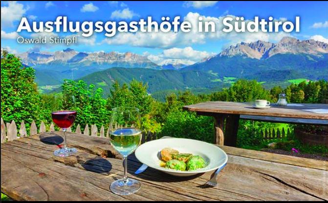 Ausflugsgasthöfe in Südtirol von Oswald Stimpfl