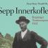 Erscheint Anfang Juli 2015:  Das neue Buch über Bergsteiger-Legende Sepp Innerkofler