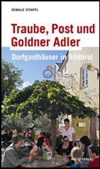Oswald Stimpfl beschreibt herausragende Dorfgasthäuser in Südtirol